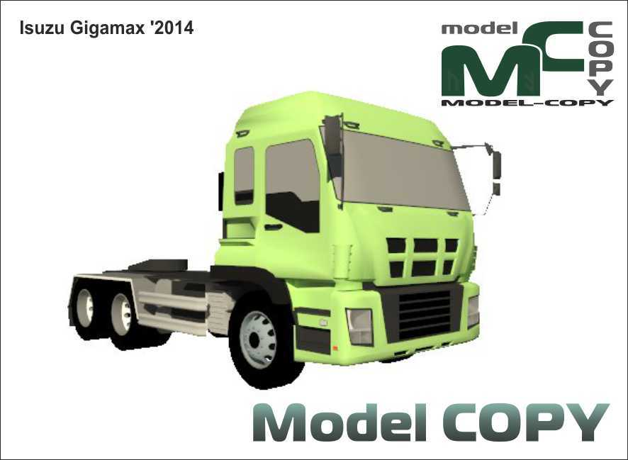 Isuzu Gigamax '2014 - 3D Model