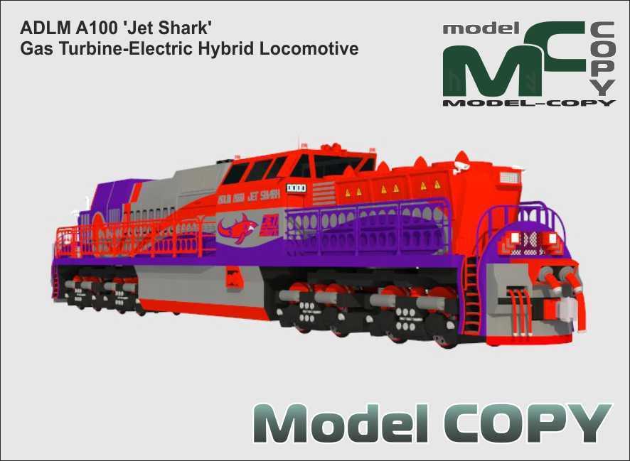 ADLM A100 'Jet Shark' Gas Turbine-Electric Hybrid Locomotive - 3D Model