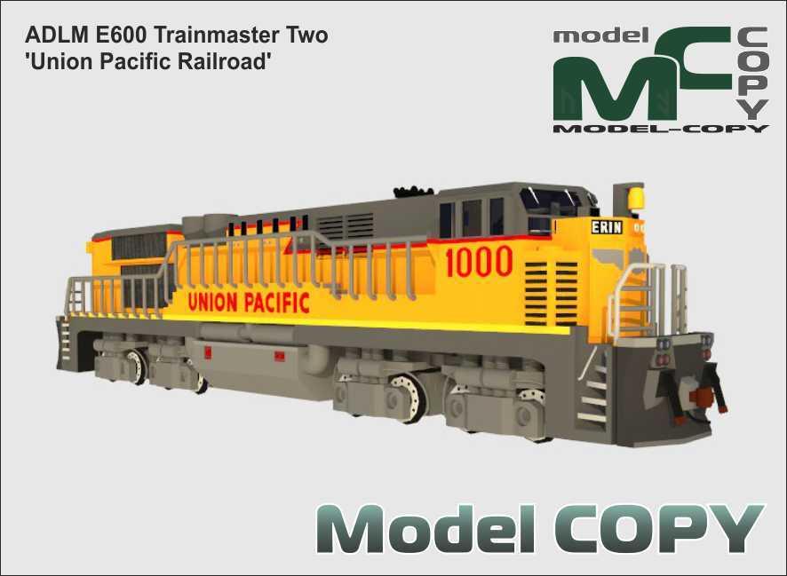 ADLM E600 Trainmaster Two 'Union Pacific Railroad' - 3D Model
