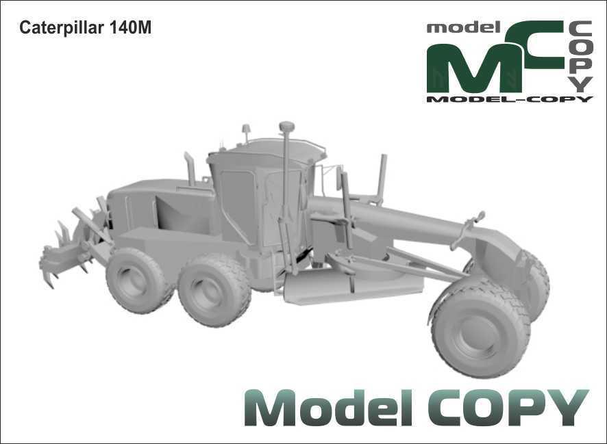 Caterpillar 140M - 3D Model