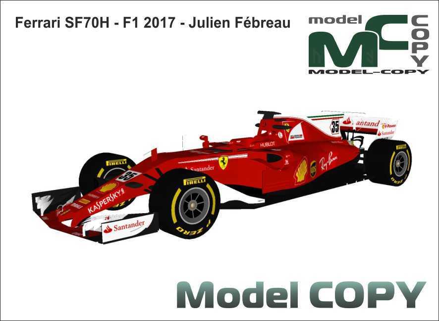 Ferrari SF70H - F1 2017 - Julien Febreau - 3D Model