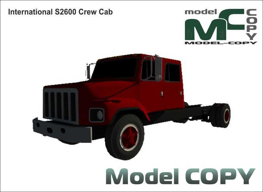 International S2600 Crew Cab - 3D Model