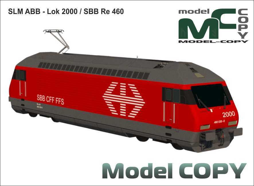 SLM ABB - Lok 2000, SBB Re 460 - 3D Model