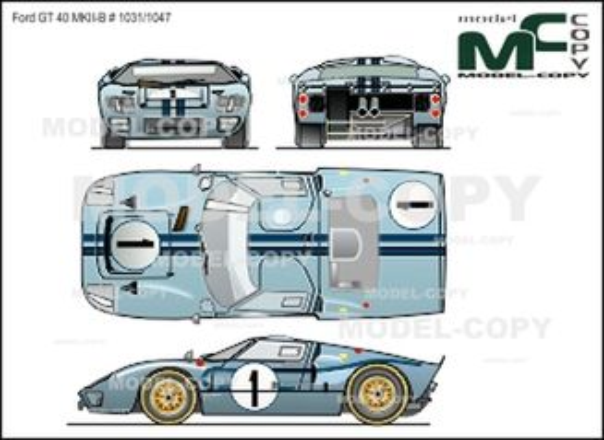 Ford GT 40 MKII-B #1031/1047 - 2D drawing (blueprints)