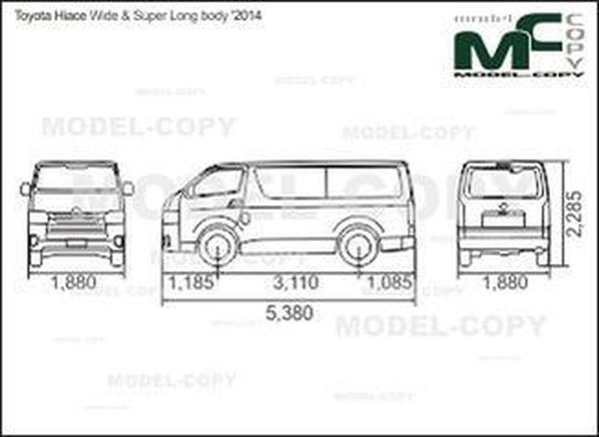 Toyota Hiace Wide & Super Long body '2014 - 2D drawing (blueprints)